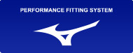 MIZUNO PERFORMANCE FITTING SYSTEM
